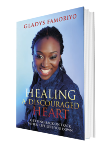 Grace Gladys Famoriyo Healing A Discouraged Heart