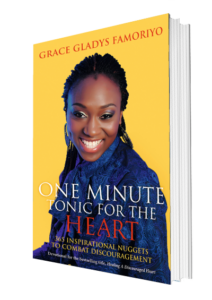 Grace Gladys Famoriyo One Minute Tonic For The Heart Book